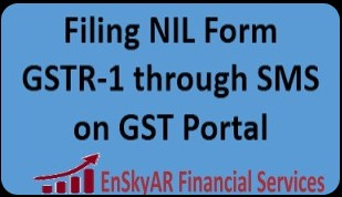 Filing-NIL-Form-GSTR-1-through-SMS