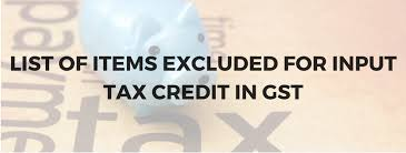 Items-which-are-not-eligible-for-Input-Tax-Credit-under-GST