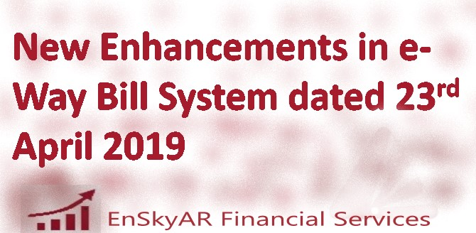 New-Enhancements-in-e-Way-Bill-System-dated-23rd-April-2019